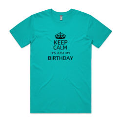 Keep Calm Birthday - Mens Staple T shirt Thumbnail