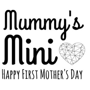 Mummy's Mini - First Mother's Day - Mini-Me One-Piece Design