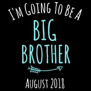 I'm Going To Be A Big Brother/Sister - Kids Youth T shirt Design