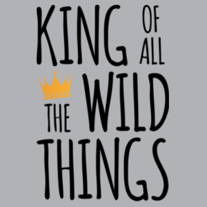 King of all the Wild Things - Kids Wee Tee Design