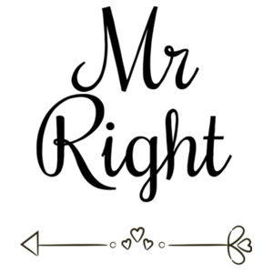 Mr Right - Pillowcase  Design