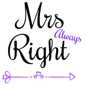 Mrs Always Right - Pillowcase  2 Design