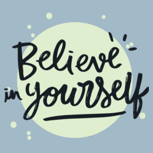 Believe In Yourself - Motivational Custom T Shirt - Womens Maple Tee Design