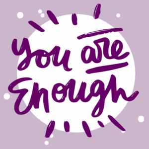 You Are Enough - Motivational Custom T Shirt - Womens Maple Tee Design