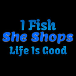 I Fish, She shops Design