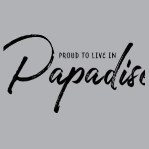 Proud to live in Papadise - Mens Block T shirt Design