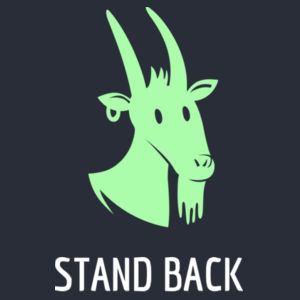 Stand Back I Goat This - Funny Custom T Shirt - Womens Mali Tee Design