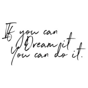 If You Can Dream It. You Can Do It. - Custom Personalised Pillowcase - Pillowcase  Design