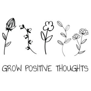 Grow Positive Thoughts - Kids Youth T shirt Design