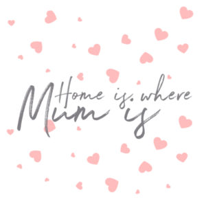 Home Is Where Mum Is - Cushion cover Design