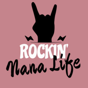 Rockin' Nana Life - Womens Maple Tee Design