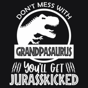 Don't Mess With Grandpasaurus - Mens Basic Tee Design