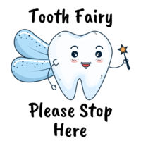 Tooth Fairy Stop Here -  Medium Wall Banner (A4) Design