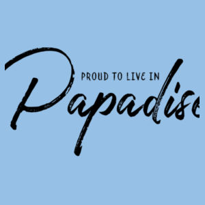 Proud to live in Papadise - Kids Youth T shirt Design
