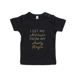I Get My Attitude From My Aunty Kayla - Kids Wee Tee Thumbnail