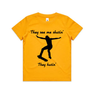They See Me Skatin' - They Hatin' - Kids Youth T shirt Thumbnail