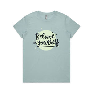 Believe In Yourself - Motivational Custom T Shirt - Womens Maple Tee Thumbnail