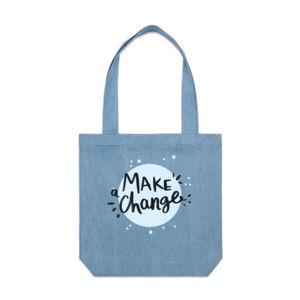 Make A Change - Motivational Custom Tote Bag - Denim Carrie Tote 2 Thumbnail