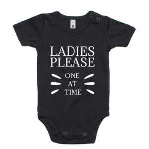 Ladies Please. One At A Time. Custom Personalised Onsie - Mini-Me One-Piece Thumbnail