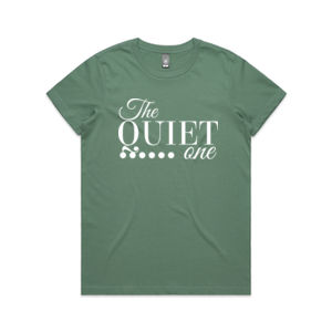 The Quiet One - Womens Maple Tee Thumbnail
