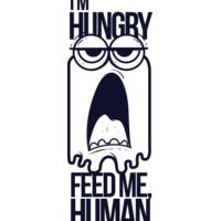 I'm Hungry Feed Me Human Thumbnail