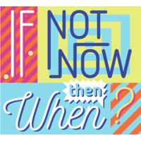 If Not Now Then When? Thumbnail